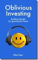 Oblivious Investing – Building Wealth by Ignoring the Noise Book Review