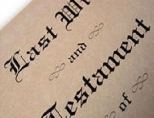It May Be Time to Review Your Last Will and Testament
