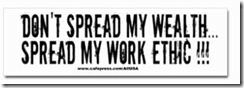 Don't Spread Wealth Spread Ethic