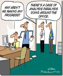 paralysis analysis